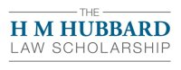 The H M Hubbard Law Scholarship